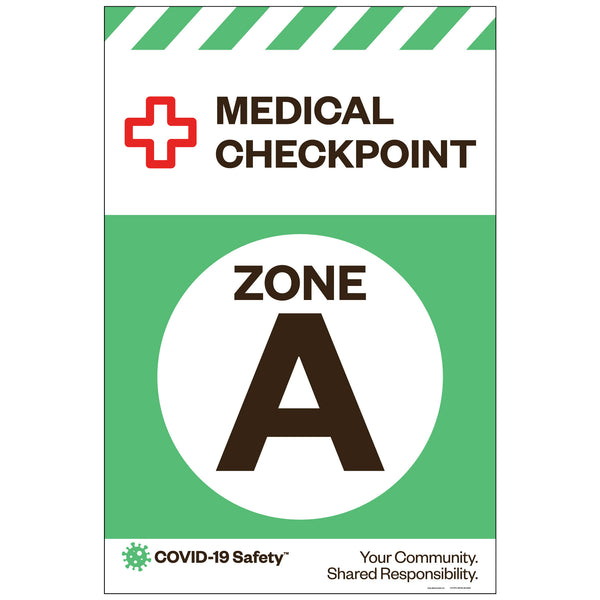 "Medical Checkpoint Zone A, for Sandwich Board (24""x36"")"