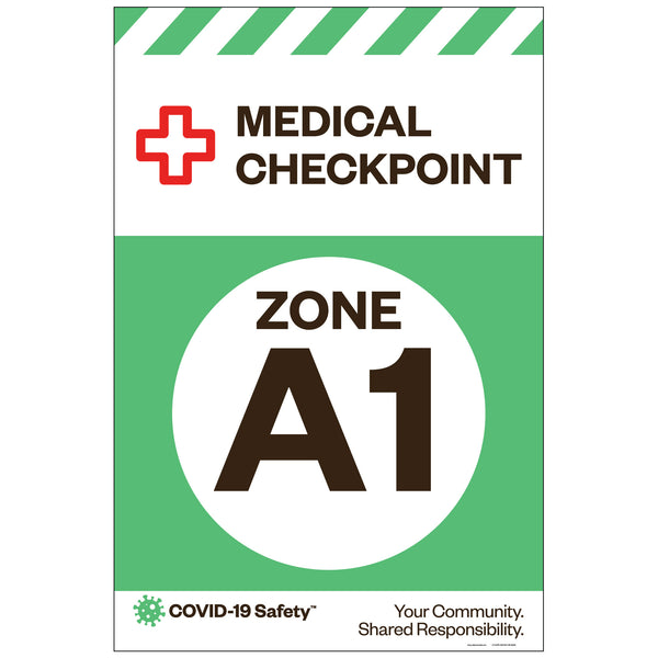 "Medical Checkpoint Zone A1, for Sandwich Board (24""x36"")"