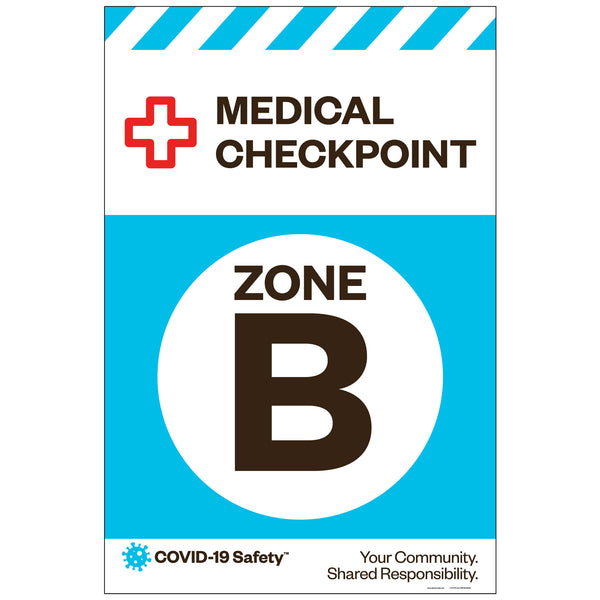 "Medical Checkpoint Zone B, for Sandwich Board (24""x36"")"