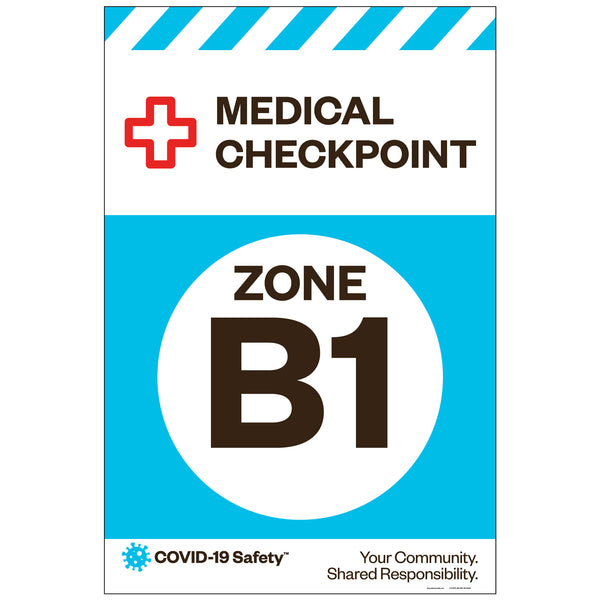 "Medical Checkpoint Zone B1, for Sandwich Board (24""x36"")"
