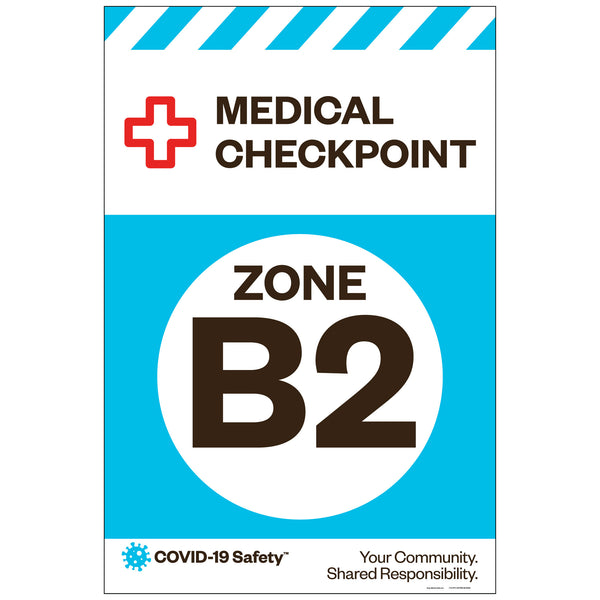 "Medical Checkpoint Zone B2, for Sandwich Board (24""x36"")"