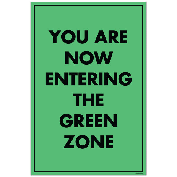 "NF Entering Green Zone, for 24x36 Sandwich Board (24""x36"")"