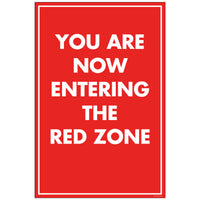 "NF Entering Red Zone, for 24x36 Sandwich Board (24""x36"")"