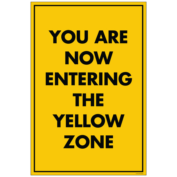 "NF Entering Yellow Zone, for 24x36 Sandwich Board (24""x36"")"