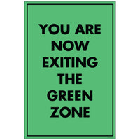 "NF Exiting Green Zone, for 24x36 Sandwich Board (24""x36"")"