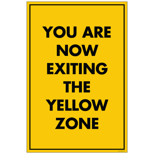 "NF Exiting Yellow Zone, for 24x36 Sandwich Board (24""x36"")"