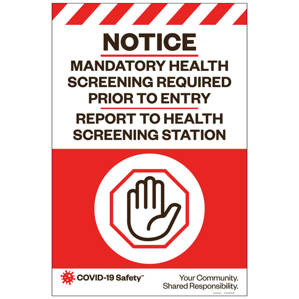 "Notice–Mandatory Health Screening Required, For Sandwich Board (24""x36"")"