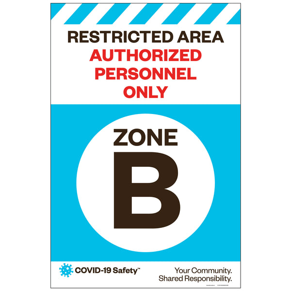 "Restricted Area Zone B, for Sandwich Board (24""x36"")"