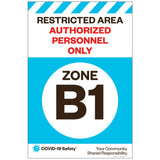 "Restricted Area Zone B1, for Sandwich Board (24""x36"")"