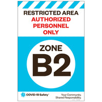 "Restricted Area Zone B2, for Sandwich Board (24""x36"")"