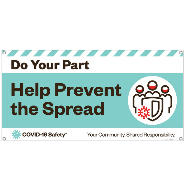 "DYP: Help Prevent The Spread (48""x24"")"