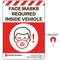 "Face Masks Required Inside Vehicle, Magnet (10""x14"")"