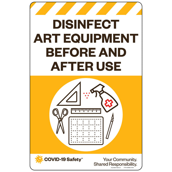 "Disinfect Art Equipment Before and After Use (12""x18"")"