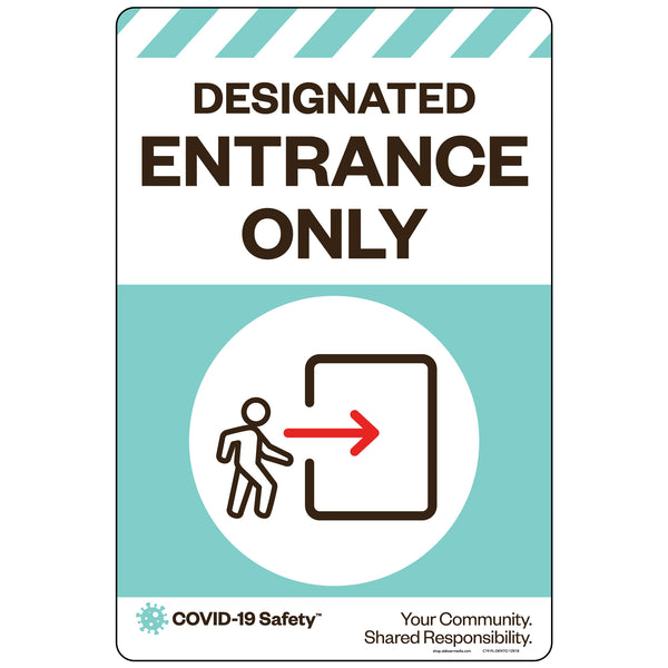 "Designated Entrance Only (12""x18"")"