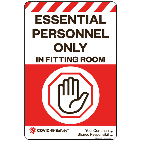 "Essential Personnel Only In Fitting Room (12""x18"")"