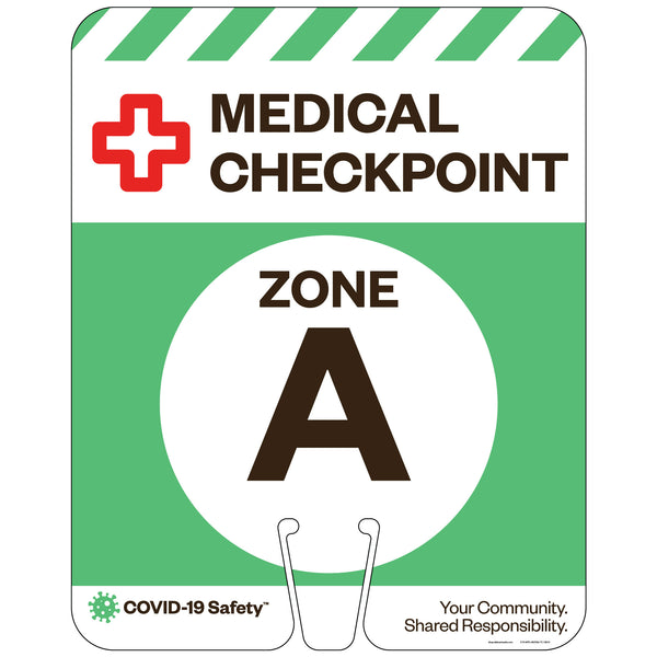 "Medical Checkpoint Zone A, for Traffic Cones (12""x15"")"