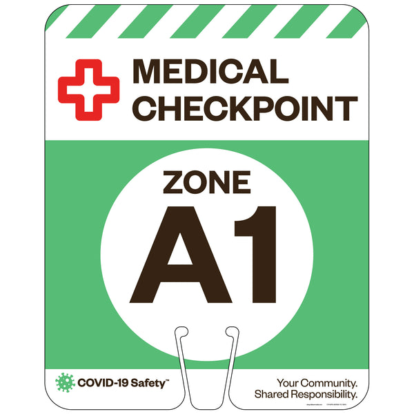"Medical Checkpoint Zone A1, for Traffic Cones (12""x15"")"