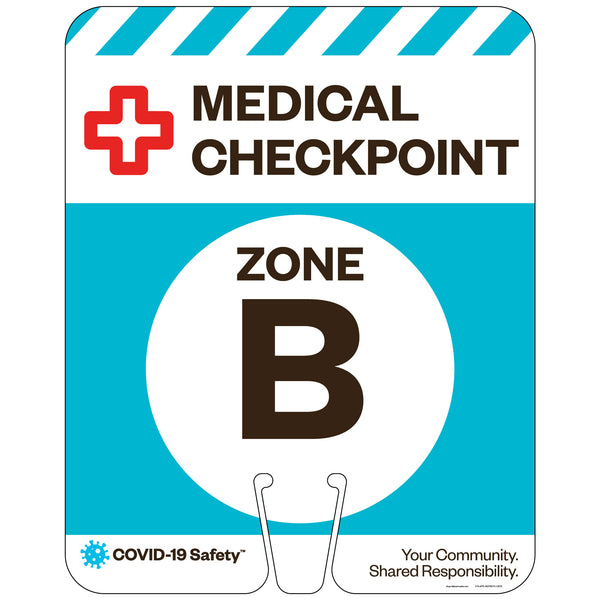 "Medical Checkpoint Zone B, for Traffic Cones (12""x15"")"