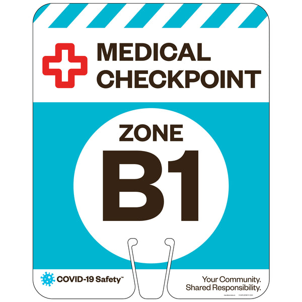 "Medical Checkpoint Zone B1, for Traffic Cones (12""x15"")"