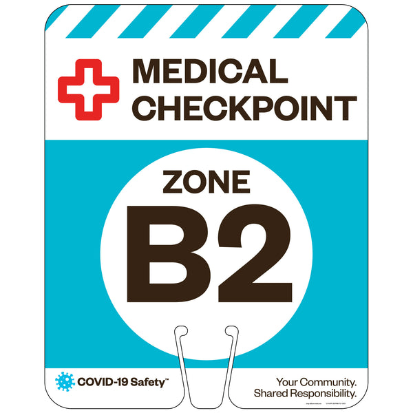 "Medical Checkpoint Zone B2, for Traffic Cones (12""x15"")"