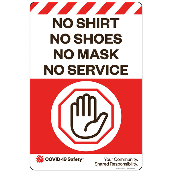 "No Shirt, No Shoes, No Mask, No Service (12""x18"")"