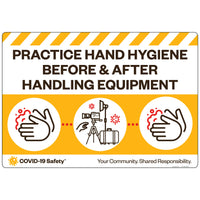 "Practice Hand Hygiene Before and After Handling Equipment (26""x18"")"