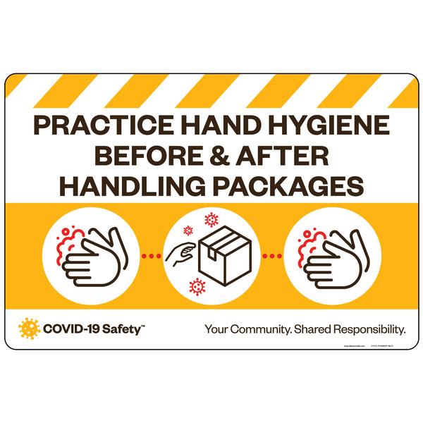 "Practice Hand Hygiene Before & After Handling Packages (18""x12"")"