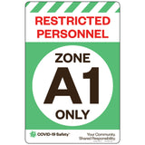 "Restricted Personnel Zone A1 Only (12""x18"")"