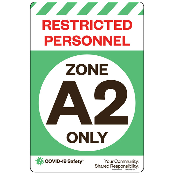 "Restricted Personnel Zone A2 Only (12""x18"")"