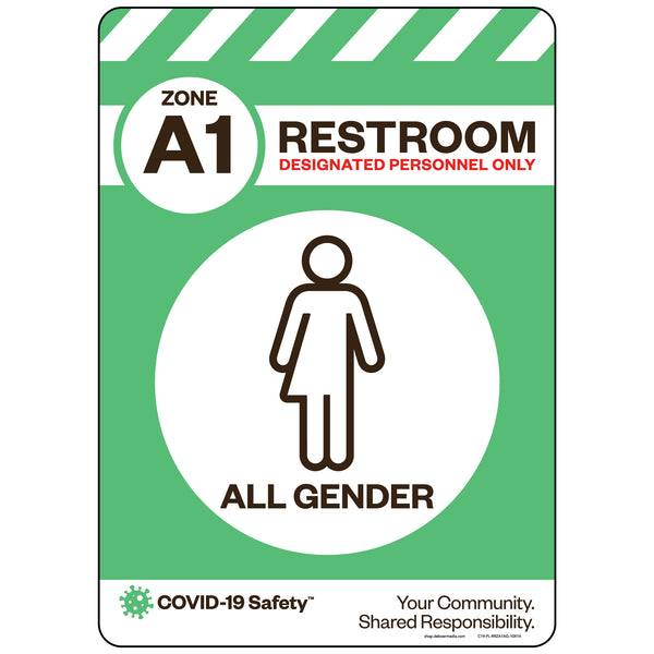 "Zone A1 Only Restroom, All Gender (10""x14"")"