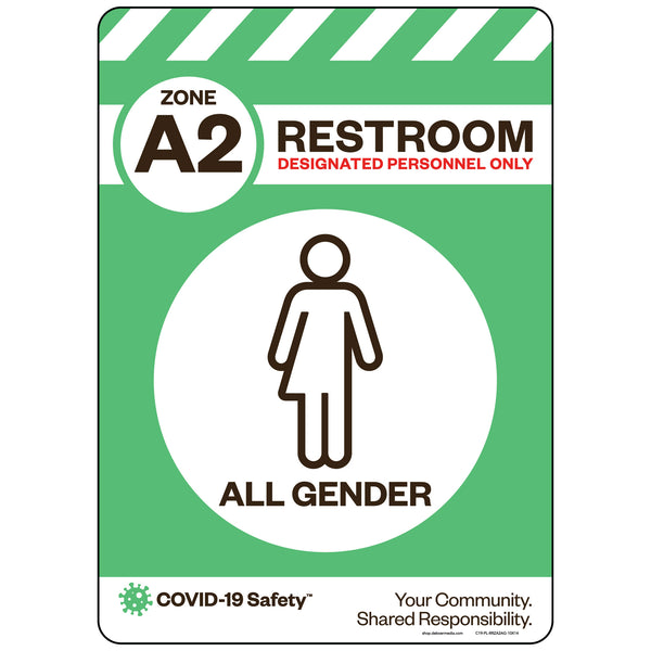"Zone A2 Only Restroom, All Gender (10""x14"")"