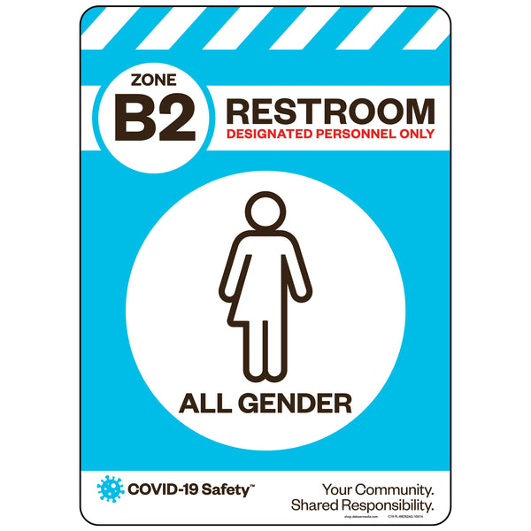 "Zone B2 Only Restroom, All Gender (10""x14"")"