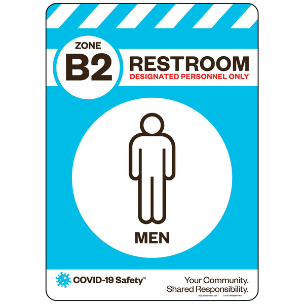 "Zone B2 Only Restroom, Men (10""x14"")"