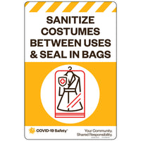 "Sanitize Costumes Between Uses & Seal in Bags (12""x18"")"