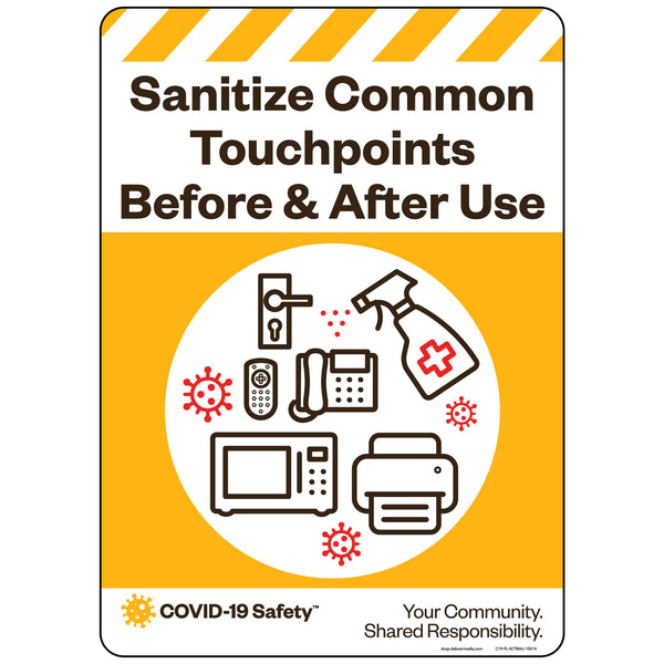 "Sanitize Common Touchpoints Before & After Use (10""x14"")"