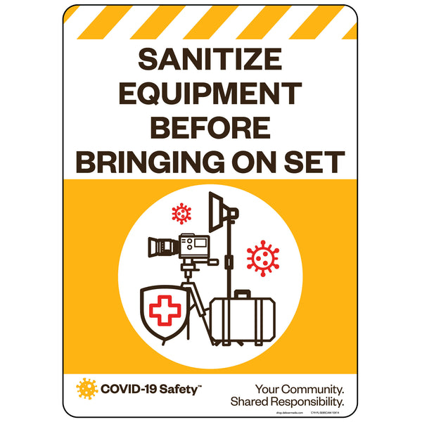 "Sanitize Equipment Before Bringing On Set (Camera/Grip/Electric) (10""x14"")"