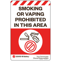 "Smoking or Vaping Prohibited in this Area (12""x18"")"