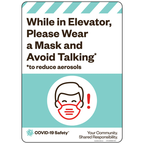 "While in Elevator, Please Wear a Mask and Avoid Talking (10""x14"")"