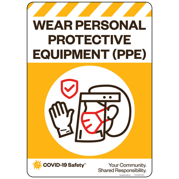 "Wear Personal Protective Equipment (PPE) (10""x14"")"
