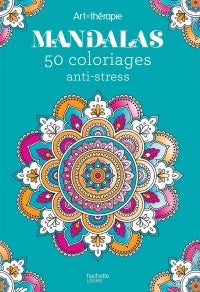 Mandalas 50 coloriages anti-stress