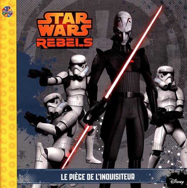 Star Wars rebels Le piège de l'inquisiteur
