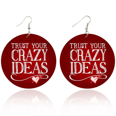 Trust Your Crazy Ideas Wooden Earrings - Shades of My Melanin LLC
