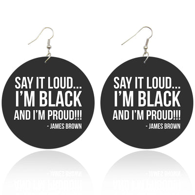 I'm Black and I'm Proud Wooden Earrings - Shades of My Melanin LLC