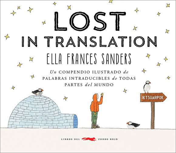 Lost in translation - Un compendio de palabras intraducibles de todas partes del mundo