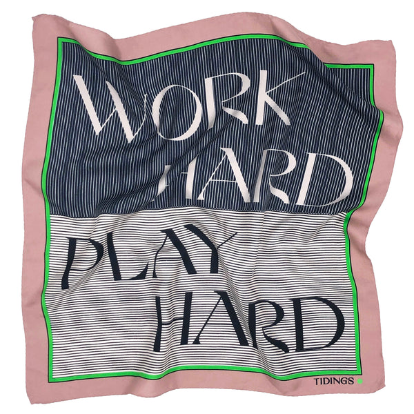 WORK HARD PLAY HARD - SALMON
