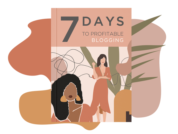 7 Days to Profitable Blogging Ebook