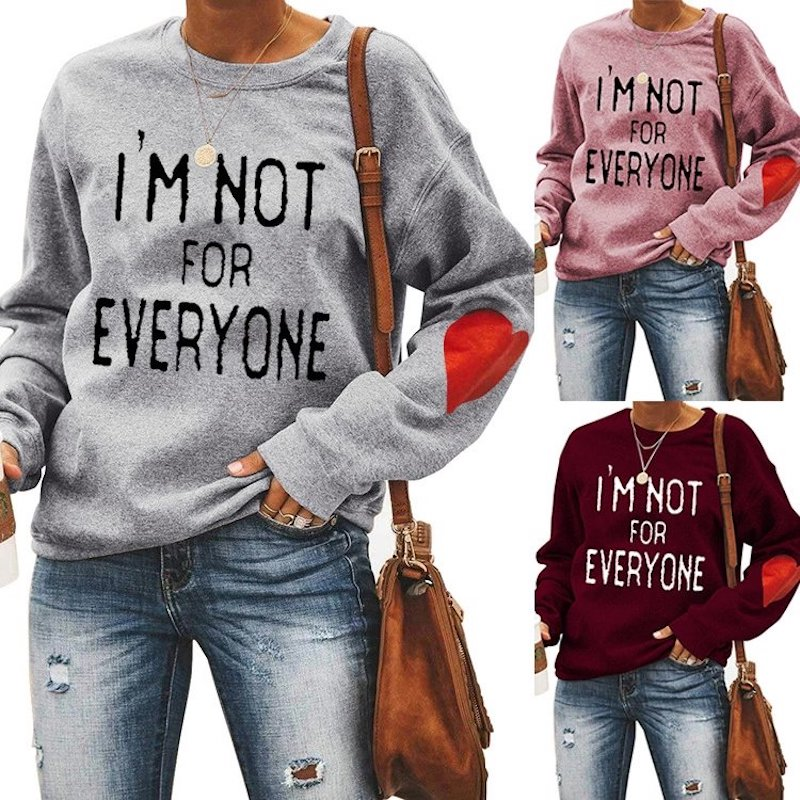 I'm Not For Everyone Heart Sweatshirt