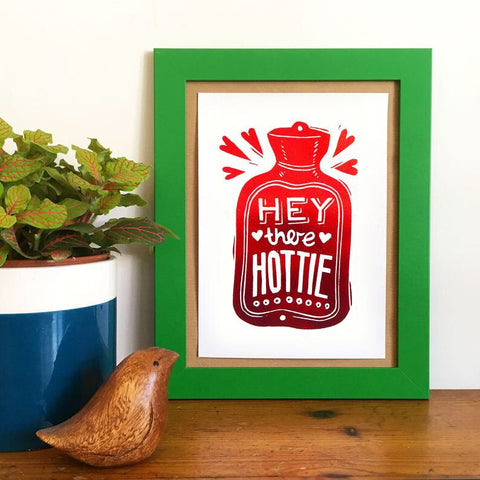 Hey There Hottie - A5 Print