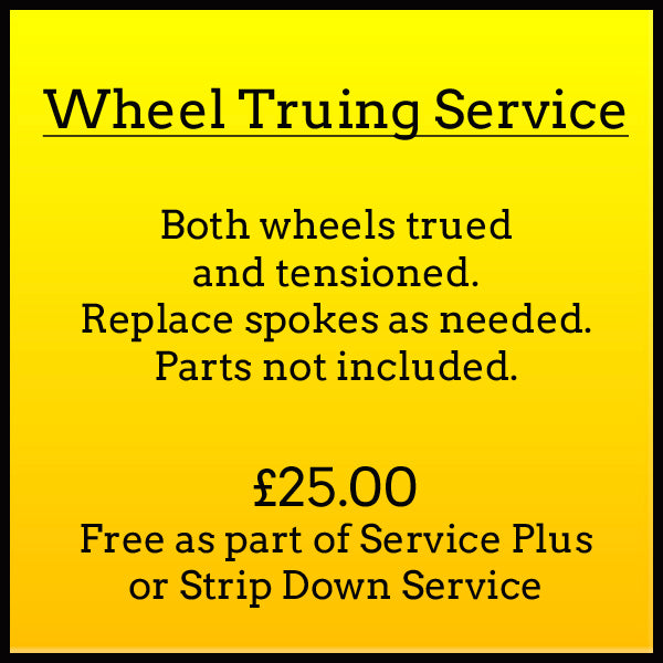 Wheel Truing Service. Both wheels trued and tensioned. Replace spokes as needed. Parts not included. £25.00. FREE as part of service plus or strip down service.