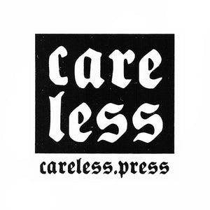 Care Less Press